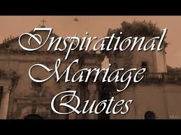 inspirational wedding quotes inspirational marriage quotes