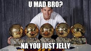 You Jelly Bro Meme - messi is da best imgflip
