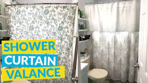 Shower Curtain And Valance Shower Curtain Valance Youtube