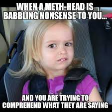 Meth Meme - 109 best meth memes images on pinterest addiction recovery