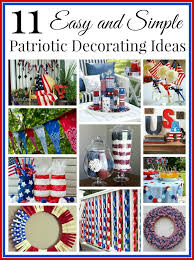 patriotic decorations 11 diy patriotic decorating ideas