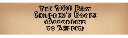 the 100 best children u0027s books according to reddit
