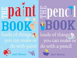 giveaway u0027the paint book u0027 and u0027the pencil book u0027 by miri flower