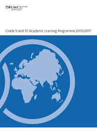 uwcsea dover grade 9 and 10 academic learning programme 2016 2017