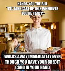 Funny Restaurant Memes - gallery for restaurant hostess memes bartender server life
