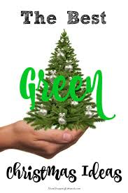 the best green christmas ideas for this year the mom shopping