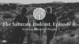 Seeking Episode 8 Episode 008 Seeking Missional Saturate