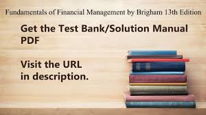 practice test bank for fundamentals of financial management by