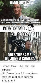Bear Grylls Meme Generator - 25 best memes about memes memes meme generator