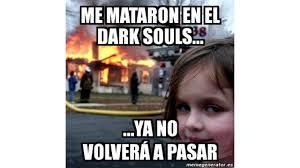 Memes Espanol - memes de dark souls en espa繿ol 1 youtube