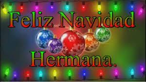imagenes de navidad hermana feliz navidad hermana youtube