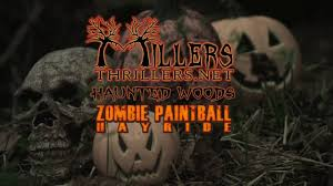 millers thrillers haunted woods and zombie paintball 2016 hd youtube