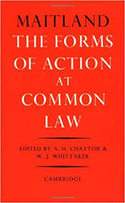 the forms of action at common law a course of lectures frederic