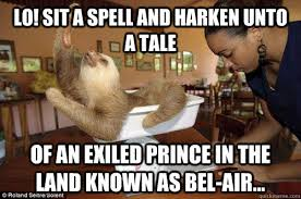 Spell Me Meme - lo sit a spell and harken unto a tale of an exiled prince in the