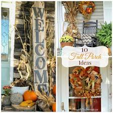 september decorating ideas round up monday 10 fall porch decorating ideas fun home things