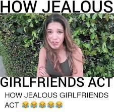 Girlfriends Meme - 20 funniest jealous girlfriend memes ever sayingimages com