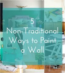 painting a wall 5 non traditional ways to paint a wall the crafted life
