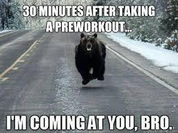 Pre Workout Meme - 30 minutes after taking a preworkout pre workout quickmeme