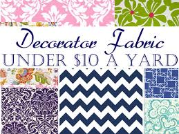 10 a yard decorating fabric sources