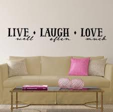 live laugh love 039 wall sticker by nutmeg notonthehighstreetcom wall art vinyl decals live well laugh often love much vinyl wall