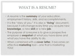 Wat Is A Resume Creating Resumes What Is A Resume A Resume Is The Summary Of