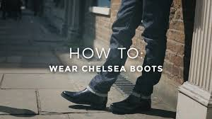 how to wear chelsea boots youtube
