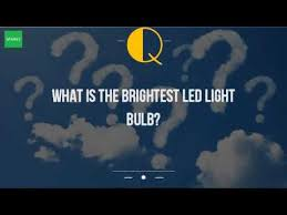what is the brightest led light bulb youtube