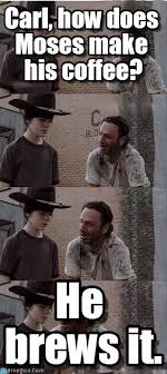 Carl Walking Dead Meme - walking dead coffee carl walking dead meme on memegen