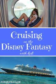 ultimate guide to cruising disney fantasy with kids hotmamatravel