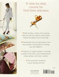 Books On Sewing Clothes Sewing Machine Basics A Step By Step Course For First Time