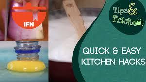 Kitchen Hacks by More Quick U0026 Easy Kitchen Hacks Ifn Tips U0026 Tricks Youtube