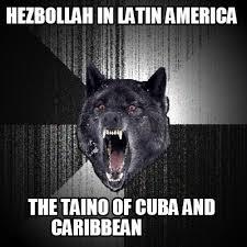 Meme Creator Online - meme creator hezbollah in latin america the taino of cuba and