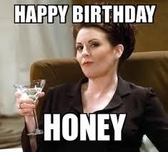 Karen Meme - bday karen walker happy birthday honey weknowmemes