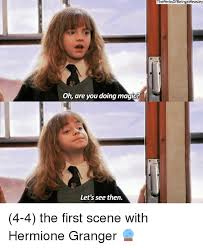 Hermione Granger Memes - oh are you doing magic let s see then thepenksofbeingaweasley 4 4