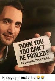 April Fools Day Meme - 25 best memes about happy april fools day happy april fools