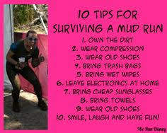 Mud Run Meme - we run disney 10 tips for surviving a mud run its actually 9 tips