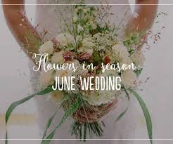 wedding flowers june uk july wedding flowers wedding flowers by season chwv