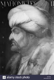 Mehmet Ottoman Mehmet Ii Faith 30 3 1432 3 5 1481 Sultan Of The Ottoman
