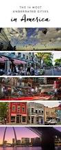 happiest city in america best 25 places in america ideas on pinterest beautiful places