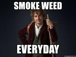 Smoke Weed Everyday Meme - smoke weed everyday bilbo hobbit meme generator