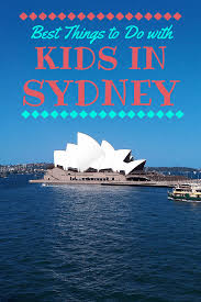 best things to do in best things to do in sydney with kids