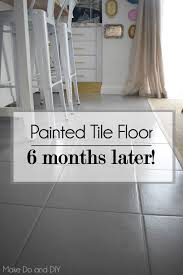 painted tile floor six months later do and diy