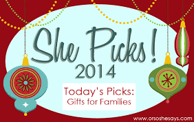 gifts for families she picks 2014 or so she says