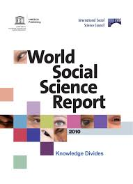 world social science report 2010 knowledge divides by christina