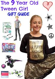 gifts your 9 year tween will i my