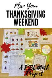 plan thanksgiving weekend cumulative math pbl enrichment project