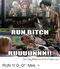 Run Bitch Run Meme - jk anime net run bitch ruuuunnn join funnymamacom to be a funker