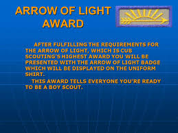 Cub Scout Arrow Of Light Arrow Of Light Requirements Active In Webelos Den For Six Months