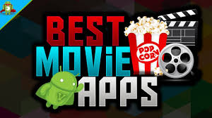 top 10 best movie apps for android movie streaming apps your
