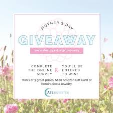 mother u0027s day giveaway amniotic fluid embolism foundation
